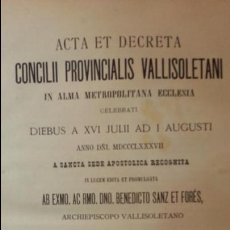 Libros antiguos: ACTAS DEL PRIMER CONCILIO PROVINCIAL VALLISOLETANO DE 1.887. VALLADOLID. Lote 213276331