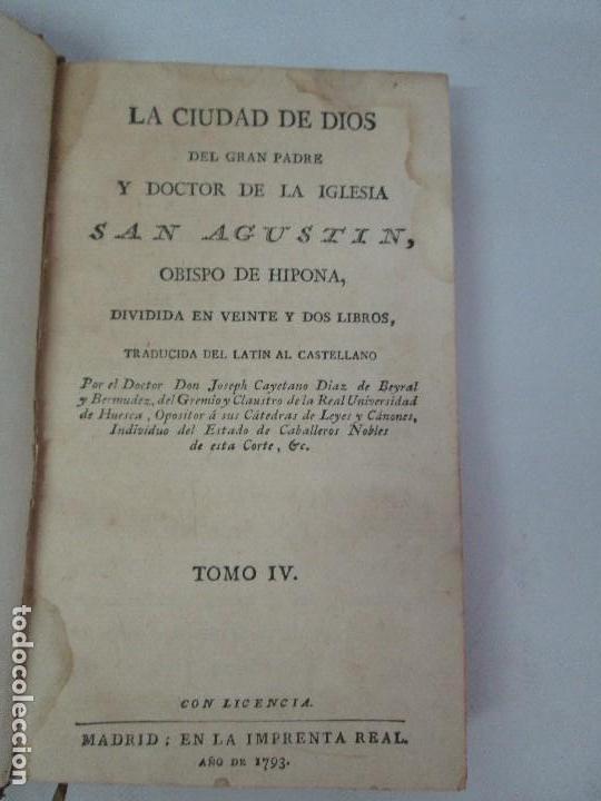Libros antiguos: LA CIUDAD DE DIOS DEL GRAN PADRE Y DOCTOR DE LA IGLESIA SAN AGUSTIN OBISPO DE HIPONA. TOMO IV. 1793. - Foto 8 - 131307251
