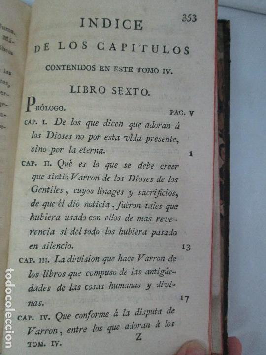 Libros antiguos: LA CIUDAD DE DIOS DEL GRAN PADRE Y DOCTOR DE LA IGLESIA SAN AGUSTIN OBISPO DE HIPONA. TOMO IV. 1793. - Foto 21 - 131307251