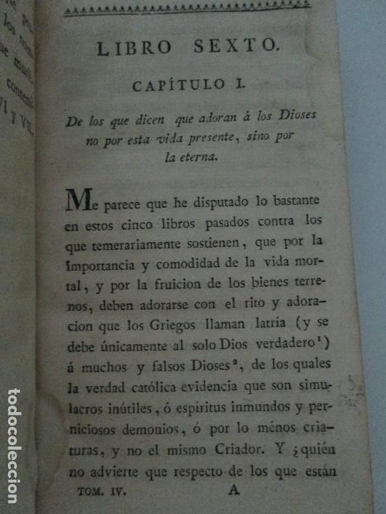 Libros antiguos: LA CIUDAD DE DIOS DEL GRAN PADRE Y DOCTOR DE LA IGLESIA SAN AGUSTIN OBISPO DE HIPONA. TOMO IV. 1793. - Foto 9 - 131307251