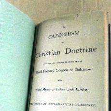 Libros antiguos: A CATECHISM OF CHRISTIAN DOCTRINE, P. J. KENNEDY AND SONS, NEW YORK, 1885. Lote 131372810
