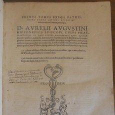 Libros antiguos: SAN AGUSTIN: OPERA PRIMUS TOMUS. EDICIÓN ERASMO ROTTERDAM. FROBEN 1556. CENSURA. Lote 131957666