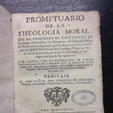 Libros antiguos: PROMPTUARIO DE LA THEOLOGIA MORAL, LARRAGA, MRPMFR FRANCISCO, 1760. Lote 132060538