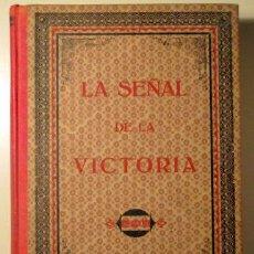 Libros antiguos: LA SEÑAL DE LA VICTORIA. AÑOS 1903-1905- VALENCIA 1905. Lote 132355079