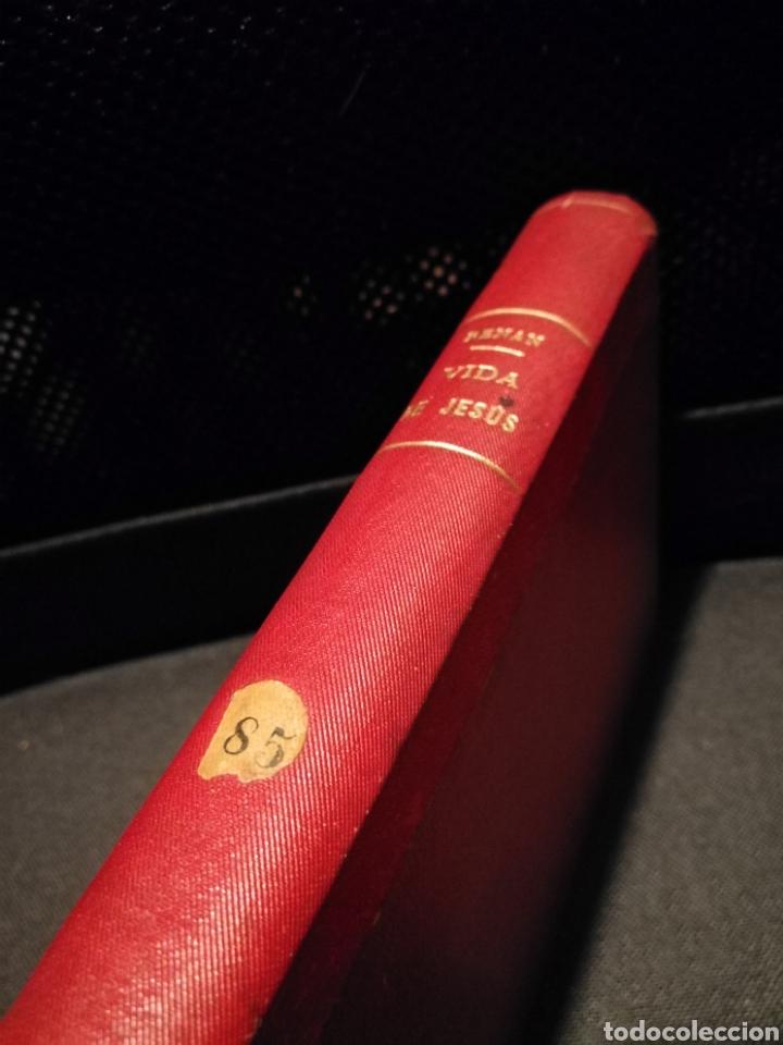 VIDA DE JESÚS - ERNESTO RENAN.CASA EDITORIAL MAUCCI.BARCELONA.AÑO 1897 (Libros Antiguos, Raros y Curiosos - Religión)
