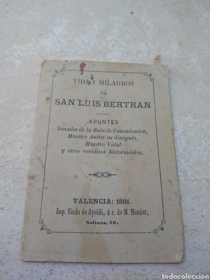 VIDA Y MILAGROS DE SAN LUIS BELTRÁN - VALENCIA 1881 (Libros Antiguos, Raros y Curiosos - Religión)