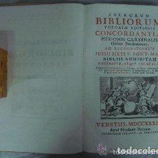 Libros antiguos: SACRORUM BIBLIORUM VULGATAE EDITIONIS. VENETIIS 1733. GRAN FOLIO. EDICIÓN LUJOSA.. Lote 132529886
