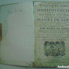 Libros antiguos: SOR MARIA DE JESUS.MYSTICA CIUDAD DE DIOS.1736. SEGUNDA PARTE.GRAN FOLIO.PERGAMINO. Lote 132561642