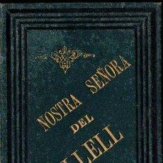 Libros antiguos: F. TERRICABRES Y MEROLES : NOSTRA SEÑORA DEL COLLELL (OLOT, 1890). Lote 132570162