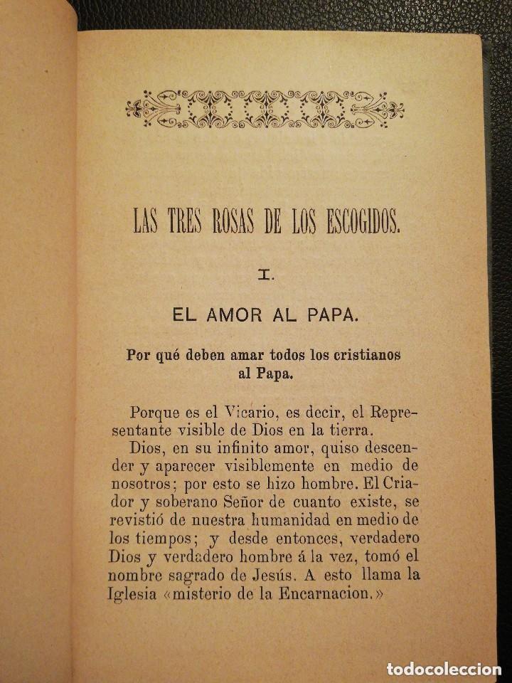 Libros antiguos: Libro Las Tres Rosas de los Escogidos - Monseñor de Segur 1890 - Foto 7 - 132695834