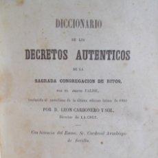 Libros antiguos: AÑO 1864. DICCIONARIO DE LOS DECRETOS AUTÉNTICOS DE LA SAGRADA CONGREGACIÓN DE RITOS. FALISE. Lote 132793502
