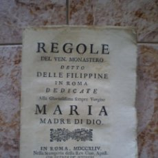 Libros antiguos: REGOLE DEL VEN. MONASTERO DETTO DELLE FILIPPINE IN ROMA. MARIA MADRE DE DIO. ORIGINAL DE 1744.. Lote 132911574