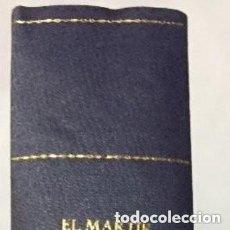 Libros antiguos: EL MÁRTIR DEL GÓLGOTA. ENRIQUE PÉREZ ESCRICH . Lote 132937190
