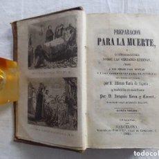 Libros antiguos: LIBRERIA GHOTICA. ALFONSO MARIA DE LIGORIO. PREPARACION PARA LA MUERTE. 1860. RAROS GRABADOS.. Lote 133016070