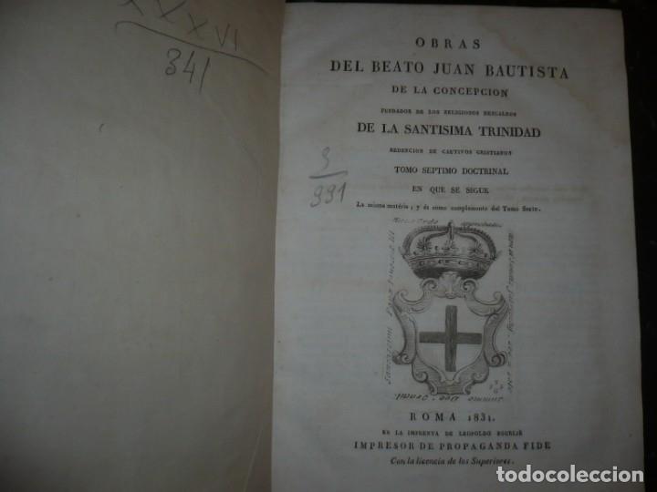 Libros antiguos: OBRAS DEL BEATO JUAN BAUTISTA DE LA CONCEPCION 1831 ROMA TOMO 7º DOCTRINAL - Foto 2 - 133176822