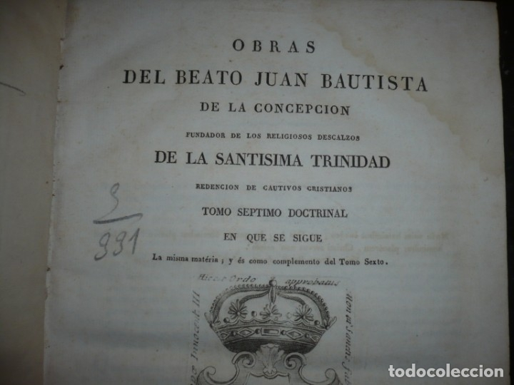 Libros antiguos: OBRAS DEL BEATO JUAN BAUTISTA DE LA CONCEPCION 1831 ROMA TOMO 7º DOCTRINAL - Foto 3 - 133176822