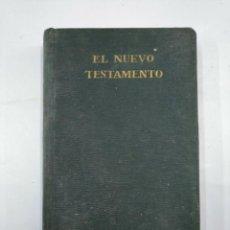 Libros antiguos: EL NUEVO TESTAMENTO DE NUESTRO SEÑOR JESUCRISTO. VERSION CIPRIANO VALERA. MADRID 1927. TDK171. Lote 133205234