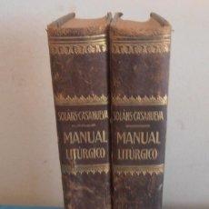 Libros antiguos: MANUAL LITURGICO, 2 TOMOS , SOLANS CASANUEVA. Lote 194280717