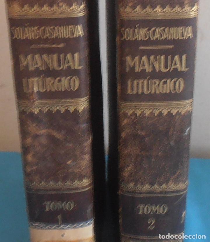 Libros antiguos: MANUAL LITURGICO, 2 TOMOS , SOLANS CASANUEVA - Foto 11 - 194280717