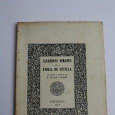 Libros antiguos: L-212 LLEGENDES RIMADES DE LA BIBLIA DE SEVILLA, NOTES DE E. MOLINE Y BRASES. 1911.EXEMPLAR NUMERAT.. Lote 133625818
