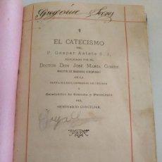 Libros antiguos: LIBRO EL CATECISMO DEL PADRE GASPAR ASTETE 1902 . Lote 133625570