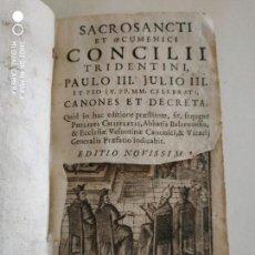 Libros antiguos: LIBRO SACROSANCTI ET OECUMENICI CONCILII TRIDENTINI 1694. Lote 133630214