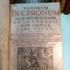 Libros antiguos: NOVARUM DECISIONUM SACRI REGII SENATUS GRANATENSIS REGNI CASTELLAE, PARS PRIMA - DRE. D. JOANNE BAPT. Lote 133804714