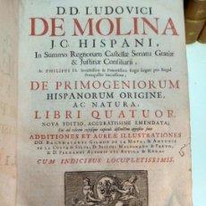 Libros antiguos: DE PRIMOGENIORUM HISPANORUM ORIGINE, AC NATURA - LIBRI QUATUOR - D.D. LUDOVICI DE MOLINA - 1749 -. Lote 133875926
