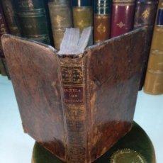 Libros antiguos: ESCUELA DE COSTUMBRES Ó E HISTÓRICAS SOBRE LAS MÁXIMAS DE LA SABIDURÍA - D. IGNACIO GARCÍA MALO -. Lote 133938630