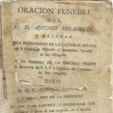 Libros antiguos: ORACIÓN FÚNEBRE DE ANTONIO MIRAMBELL Y BELTRAN QUE DIXO N.H.F. ANTONIO PENALBA. (ORIHUELA, 1780). Lote 134034750