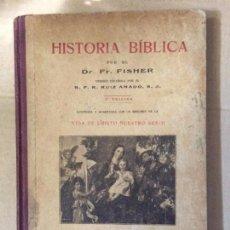 Libros antiguos: FISHER, FR: HISTORIA BIBLICA. ILUSTR. Y AUMENTADA CON UN RESUMEN DE LA VIDA DE CRISTO NUESTRO SEÑOR. Lote 134087662