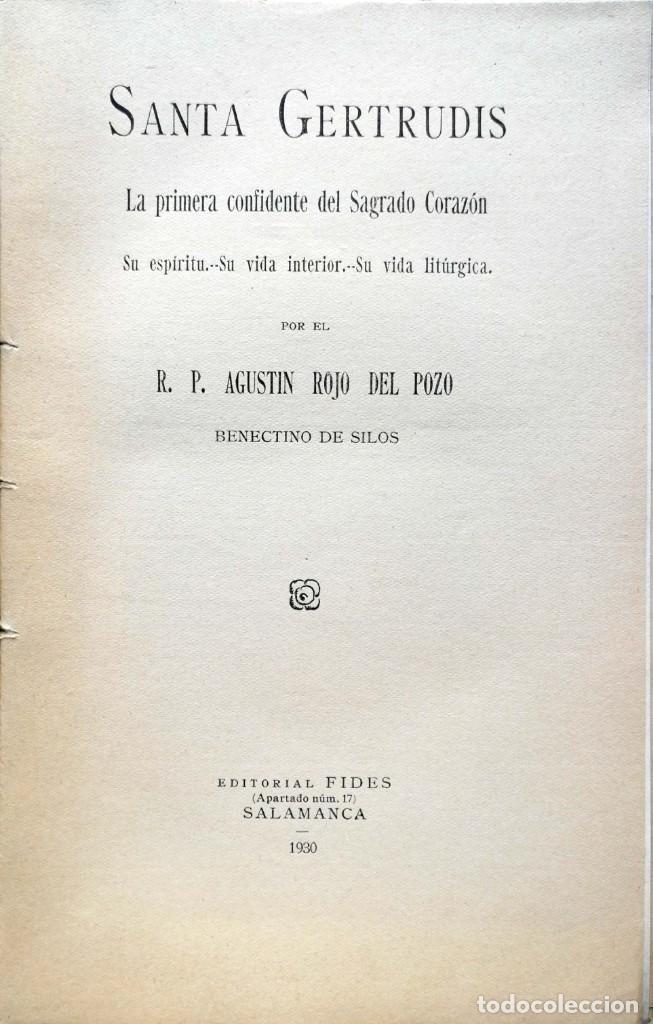 A. ROJO DEL POZO. SANTA GERTRUDIS. PRIMERA CONFIDENTE DEL SAGRADO CORAZÓN. SALAMANCA, 1930 (Libros Antiguos, Raros y Curiosos - Religión)