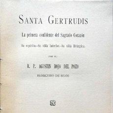 Libros antiguos: A. ROJO DEL POZO. SANTA GERTRUDIS. PRIMERA CONFIDENTE DEL SAGRADO CORAZÓN. SALAMANCA, 1930. Lote 134100190
