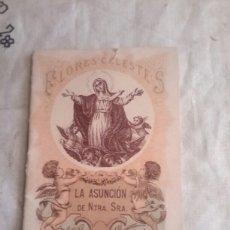 Libros antiguos: FLORES CELESTES LIBRO DE 1898 EDITORIAL SATURNINO CALLEJA. Lote 134768825