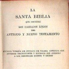 Libros antiguos: SANTA BIBLIA VERSIÓN CIPRIANO DE VALERA (SOCIEDAD BÍBILICA, 1919). Lote 134910530