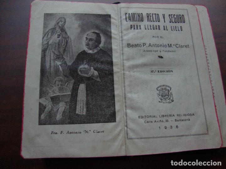 ANTIGUO LIBRO CAMINO RECTO Y SEGURO PARA LLEGAR AL CIELO DE 1936 (Libros Antiguos, Raros y Curiosos - Religión)