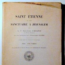 Libros antiguos: LAGRANGE, P. MARIE-JOSEPH - SAINT ÉTIENNE ET SON SANCTUAIRE À JERUSALEM - PARIS 1804 - ILUSTRADO. Lote 135288281