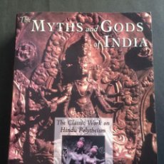 Libros antiguos: THE MYTHS AND GOODS OF INDIA. ALAIN DANIELOU. EN INGLES. Lote 135306070