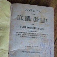 Libros antiguos: COMPRENDIÓ DE LA DOCTRINA CRISTIANA - POR JOSÉ RODRIGO DE LA CERDA - BADAJOZ 1901. Lote 135358946