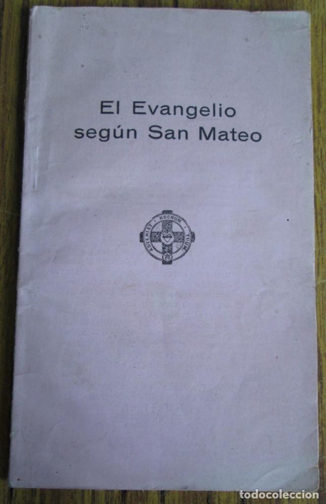 EL SANTO EVANGELIO DE NUESTRO SR. JESUCRISTO SEGÚN SAN MATEO 1922 (Libros Antiguos, Raros y Curiosos - Religión)