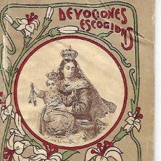 Libros antiguos: DEVOCIONES ESCOGIDAS. NOVENA DE NUESTRA SEÑORA DEL CARMEN. EDITORIAL CALLEJA. Lote 135449602