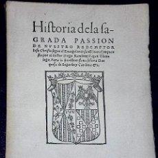 Libros antiguos: HISTORIA DE LA SAGRADA PASIÓN DE NUESTRO SEÑOR JESUCRISTO .. Lote 135612786