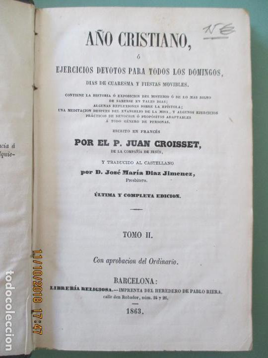Libros antiguos: AÑO CRISTIANO. PADRE JUAN CROISSET. EJERCICIOS DEVOTOS. TOMO II. BARCELONA 1863 - Foto 2 - 136047706