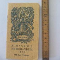 Libros antiguos: ALMANAQUE MEMORANDUM 1939. III AÑO TRIUNFAL. Lote 136055962