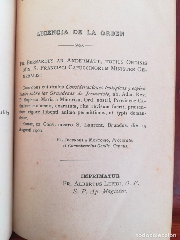 Libros antiguos: CONSID. TEOLOGICAS Y ESPIRITUALES SOBRE LAS GRANDEZAS DE JESUCRISTO-RUPERTO MARIA-1900 - Foto 7 - 136187318