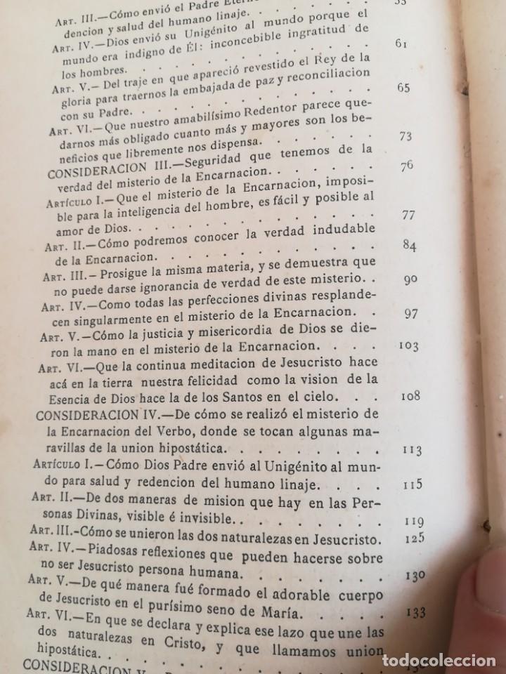 Libros antiguos: CONSID. TEOLOGICAS Y ESPIRITUALES SOBRE LAS GRANDEZAS DE JESUCRISTO-RUPERTO MARIA-1900 - Foto 10 - 136187318