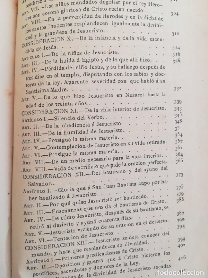 Libros antiguos: CONSID. TEOLOGICAS Y ESPIRITUALES SOBRE LAS GRANDEZAS DE JESUCRISTO-RUPERTO MARIA-1900 - Foto 13 - 136187318