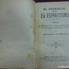 Libros antiguos: EL EVANGELIO SEGUN EL ESPIRITISMO. ALLAN KARDEC. EDITORIAL MAUCCI. 3ª EDICION.. Lote 136189046