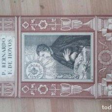 Libros antiguos: VIDA DEL P. BERNARDO G. DE HOYOS 1935. Lote 137317086