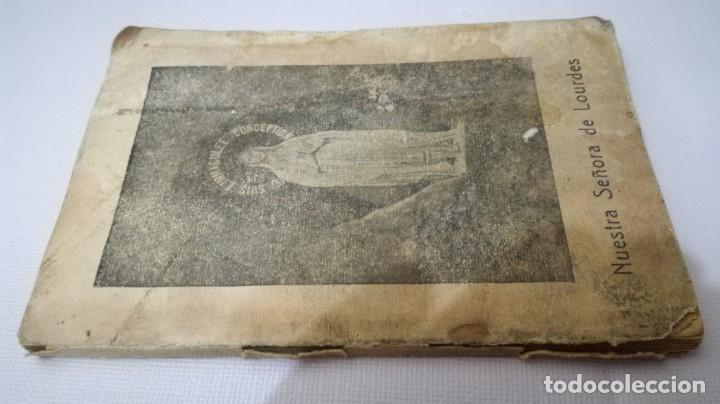 NUESTRA SEÑORA DE LOURDES-1922-JUAN OTAL ESCUELAS PIAS-ZARAGOZA (Libros Antiguos, Raros y Curiosos - Religión)